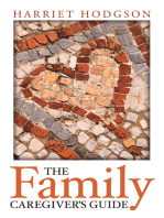 The Family Caregiver's Guide