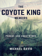 The Coyote King Memoirs - Forest and Ghostwinds