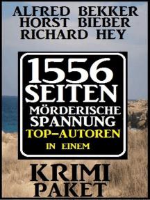 Krimi-Paket: 1556 Seiten Mörderische Spannung