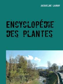 Encyclopédie des plantes: Nature et Environnement