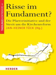Risse im Fundament: Die Pfarrerinitiative und der Streit um die Kirchenreform