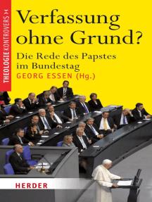 Verfassung ohne Grund?: Die Rede des Papstes im Bundestag