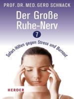 Der Große Ruhe-Nerv