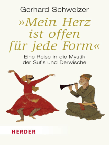 """""""Mein Herz ist offen für jede Form"""": Eine Reise in die Mystik der Sufis und Derwische"""