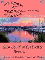 Murder at Tropical Cove Marina