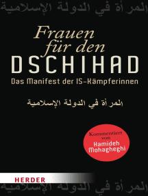 Frauen für den Dschihad: Das Manifest der IS-Kämpferinnen