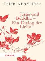 Jesus und Buddha - Ein Dialog der Liebe