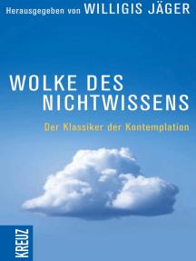 Wolke des Nichtwissens und Brief persönlicher Führung: Der Klassiker der Kontemplation