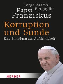 Korruption und Sünde: Eine Einladung zur Aufrichtigkeit