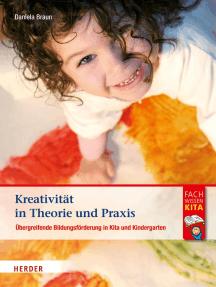 Kreativität in Theorie und Praxis: Bildungsförderung in Kita und Kindergarten
