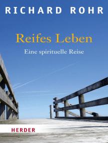 Reifes Leben: Eine spirituelle Reise