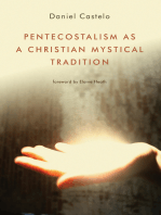 Pentecostalism as a Christian Mystical Tradition