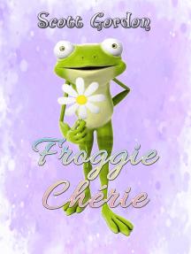 Froggie Chérie