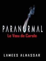 Le Vœu De Carole