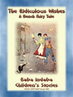 THE RIDICULOUS WISHES - A French Children's Story with a Moral
