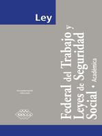 Ley Federal del Trabajo y Leyes de Seguridad Social. Académica 2017