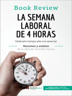 La semana laboral de 4 horas de Timothy Ferriss (Análisis de la obra)
