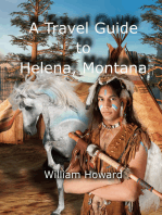 A Travel Guide to Helena, Montana