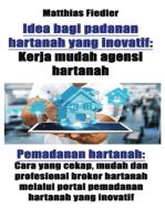 Idea bagi padanan hartanah yang inovatif: Kerja mudah agensi hartanah