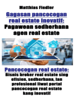 Gagasan pancocogan real estate inovatif: Pagawean sedherhana agen real estate