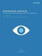 Menopausa Precoce: Il Punto Su Una Condizione Ancora Troppo Poco Conosciuta