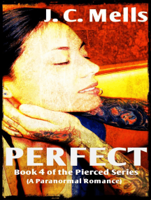 Perfect: The Pierced Series, #4