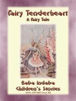 FAIRY TENDERHEART - A Fairy Tale