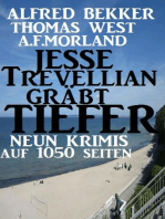 Jesse Trevellian gräbt tiefer
