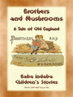 BROTHERS AND MUSHROOMS - An Old English Tale