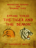The Tiger and The Demon (Wandering Phoenix and Roaming Tiger Episode 3)