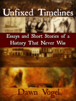 Unfixed Timelines