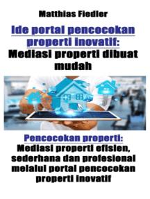 Ide portal pencocokan properti inovatif: Mediasi properti dibuat mudah