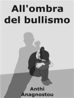 All'Ombra Del Bullismo