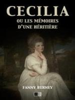 Cécilia ou les mémoires d'une Héritière (version intégrale)