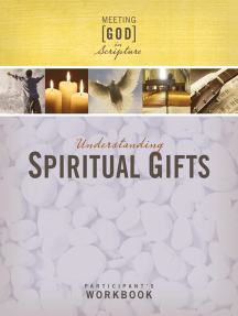 Understanding Spiritual Gifts Participant's Workbook