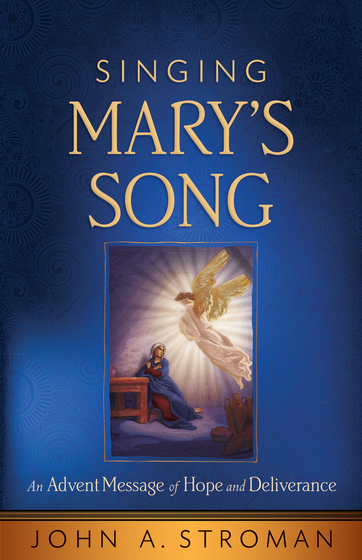 Singing Mary's Song by John A  Stroman - Book - Read Online