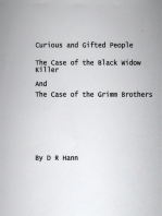 Curious and Gifted People The Case of the Black Widow Killer And The Case of the Grimm Brothers