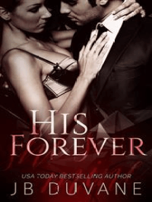 His Forever: She's Mine Book 3: A Dark Romance Series