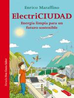 ElectriCiudad: Energía limpia para un futuro sostenible