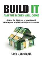 Build It and the Money Will Come