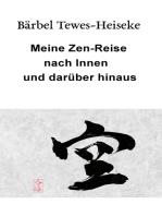 Meine Zen-Reise nach Innen und darüber hinaus