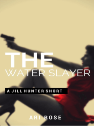 The Water Slayer