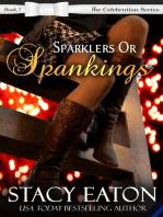 Sparklers or Spankings