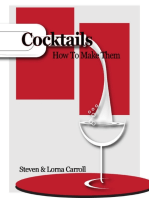 Cocktails - How to Make Them