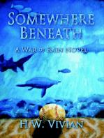 Somewhere Beneath