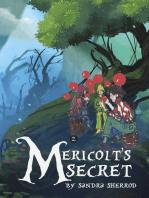 Mericolt's Secret