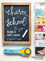 "Charm School—18 Quilts from 5"" Squares"