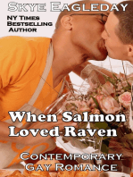 When Salmon Loved Raven; Contemporary Gay Romance