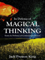 In Defense of Magical Thinking