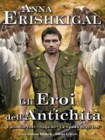 Gli Eroi dell'Antichità (Edizione Italiana)